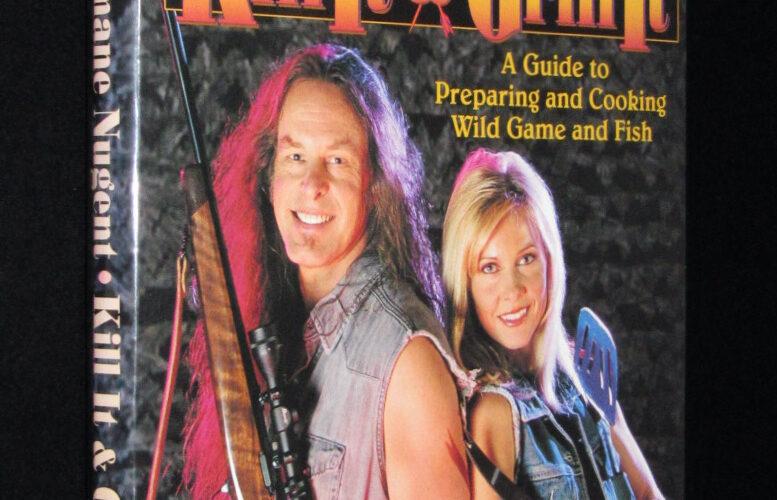 「【洋書】Kill It & Grill It Ted & Shemane Nugent 2002年」